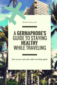 Never got sick from traveling again