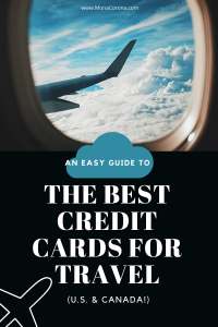 An easy guide to the best credit cards for travel (U.S.) and best Canadian credit cards for travel Canada and USA   How to get points for travel, how to get miles for travel, credit card points hack, travel hacking, air miles for travel, airplane miles, book a trip on points, points travel, credit card rewards travel, visa, American Express, how to use points for travel, book a vacation on points, free flights, #creditcards #travel #traveltips #airmiles #points #rewardstravel #airlines #flights