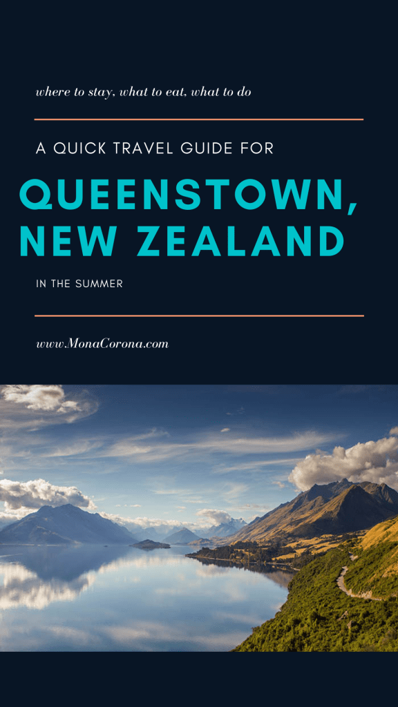 A quick travel guide for Queenstown, Newzland | Where to stay in Queenstown | Top things to do in Queenstown | Queenstown hotels | Queenstown restaurants | Where to eat in Queenstown | Queenstown itinerary | Queenstown in the summer | Queenstown summertime activities | New Zealand travel tips | queenstown travel tips #queenstown #newzealand #travel